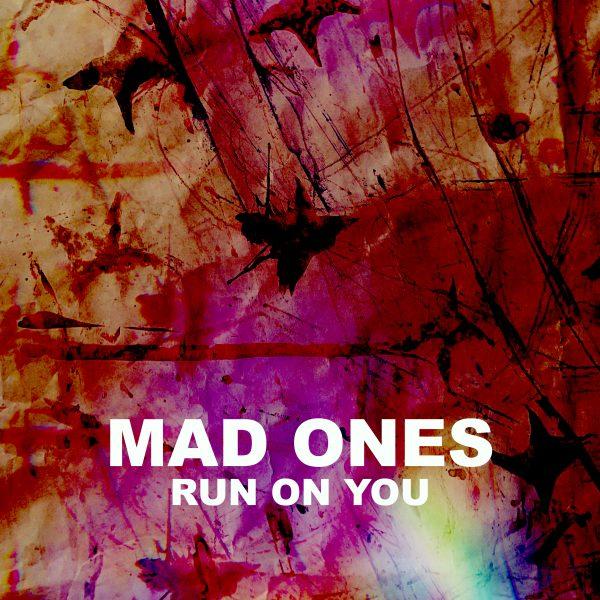 Run On You (Single)